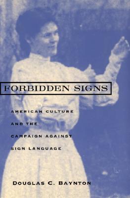 Forbidden Signs By Baynton, Douglas C.
